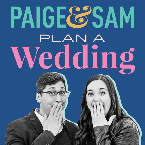 Paige & Sam Plan a Wedding