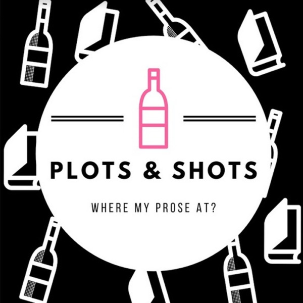 Plots & Shots