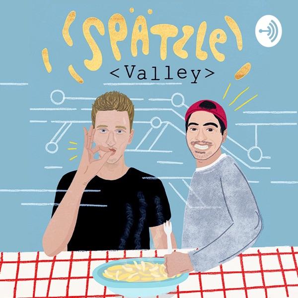 Spätzle Valley - der Startup Podcast