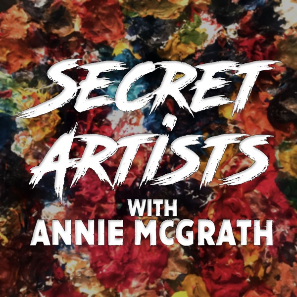 Secret Artists with Annie McGrath
