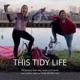 This Tidy Life - de podcast over een opgeruimd leven