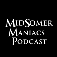 Midsomer Maniacs podcast