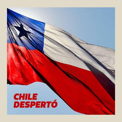 Chile Despertó:Chile Despertó