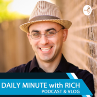 Daily Minute with Rich podcast