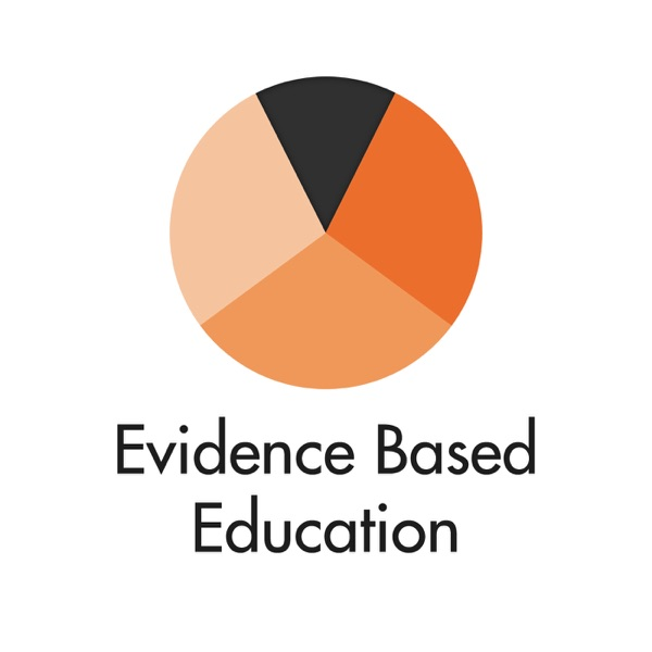 The Evidence Based Education Podcast – Podcast – Podtail