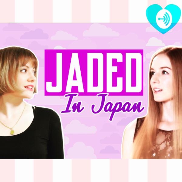 Jaded in Japan