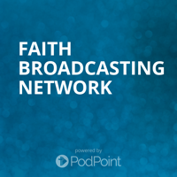 Faith Broadcasting Network podcast