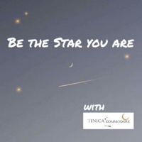 Be the star you are podcast