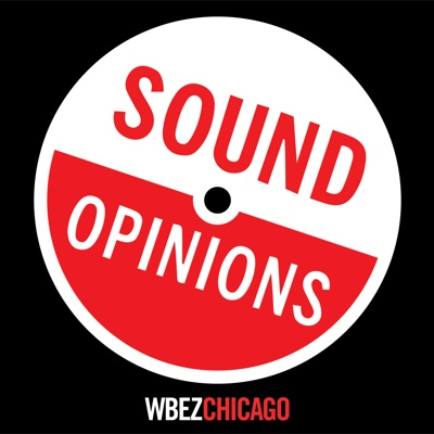Sound Opinions:WBEZ Chicago