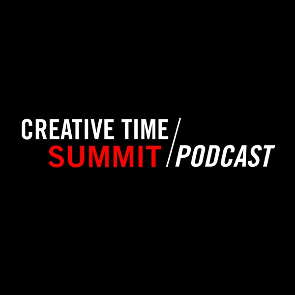 Creative Time Summit Podcast