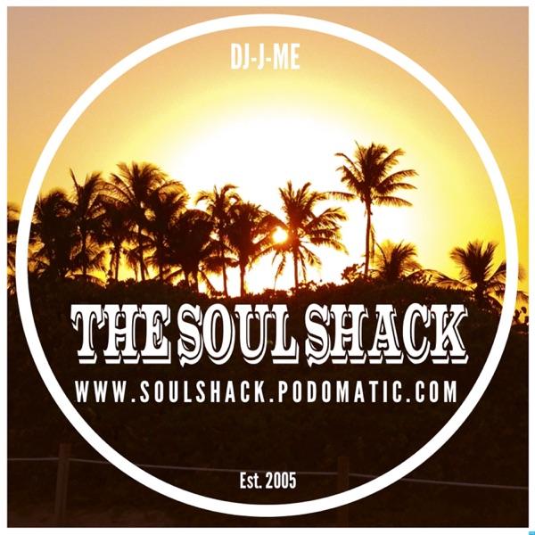 """""""The Soul Shack"""" w/ DJ-J-ME"""