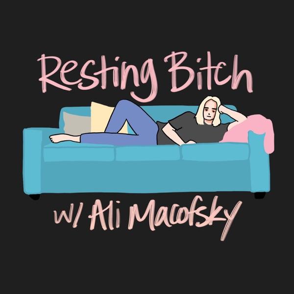 Resting Bitch with Ali Macofsky