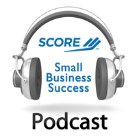 SCORE Small Business Success Podcast podcast