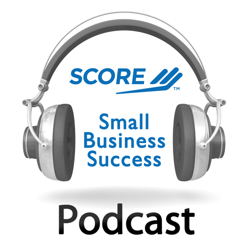 Cover image of SCORE Small Business Success Podcast