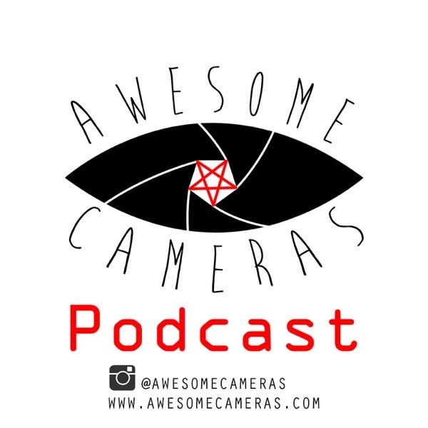 Awesome Cameras Podcast