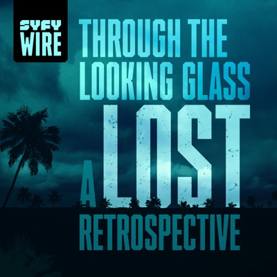 Through the Looking Glass: A LOST Retrospective