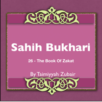 Sahih Bukhari The Book Of Zakat