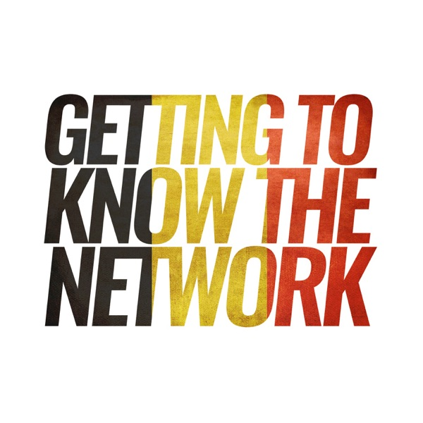 Getting To Know The Network