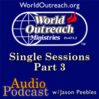 Jason Peebles - Audio - Single Teaching Sessions Part 3 podcast