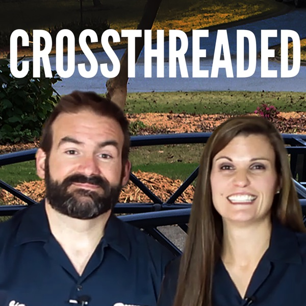 Crossthreaded Podcast