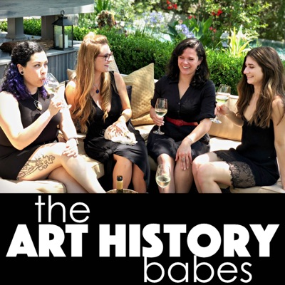 The Art History Babes:Recorded History Podcast Network
