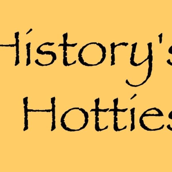 History's Hotties
