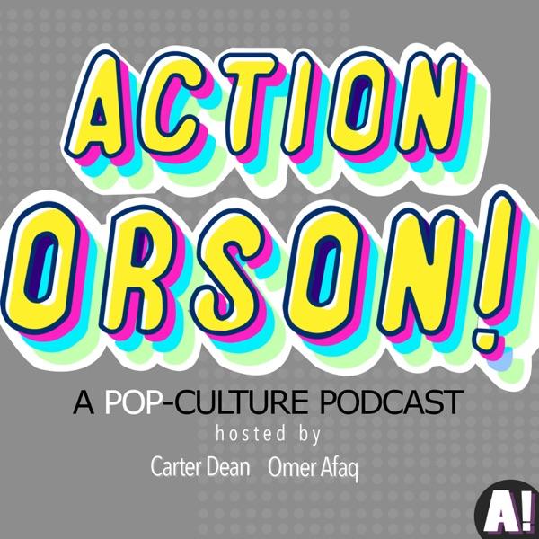 Action Orson!