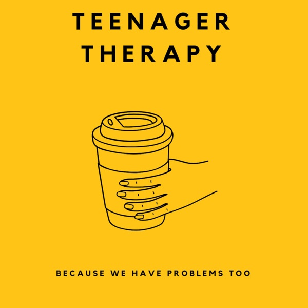 Teenager Therapy