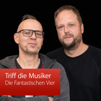 Die Fantastischen Vier: Triff die Musiker podcast