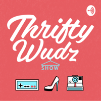 ThriftyWudz Podcast - a Resellers Journey podcast