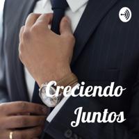 Creciendo Juntos podcast