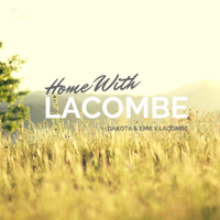 Home With Lacombe podcast