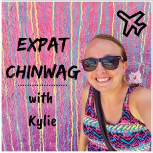 Expat Chinwag with Kylie