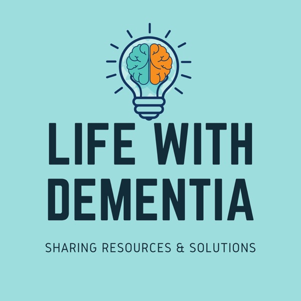 Life With Dementia