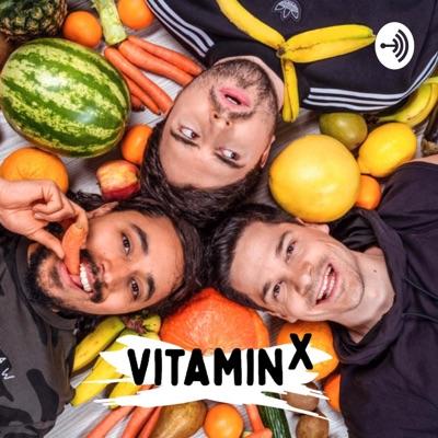 Vitamin X - der Podcast:Alain, Salim & Marvin