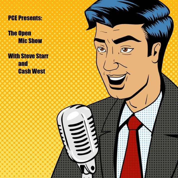 The Open Mic Show with Steve Starr and Cash West