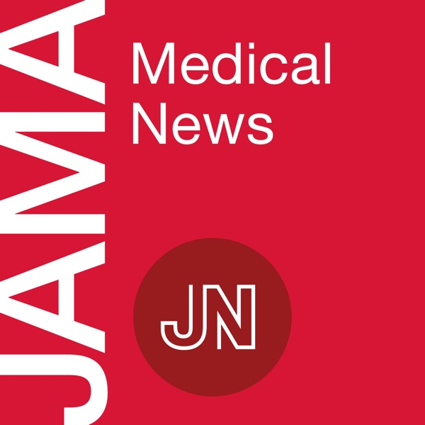 JAMA Medical News: Interviews and Summaries
