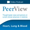 PeerView Heart, Lung & Blood CME/CNE/CPE Video Podcast artwork