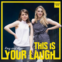 This Is Your Laugh podcast