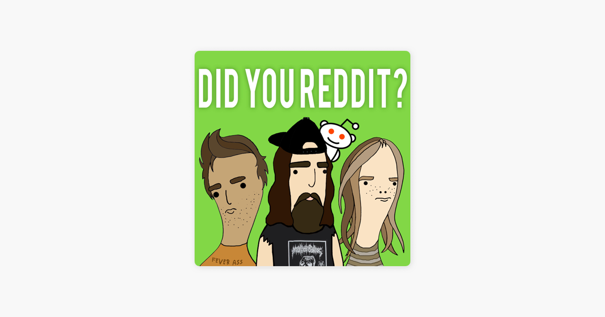 "Did You Reddit?"" auf Apple Podcasts"