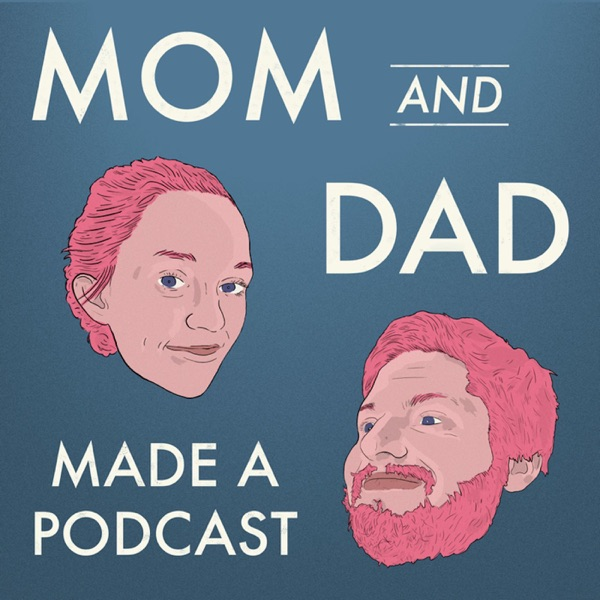 Mom and Dad Made a Podcast - Household Mag.