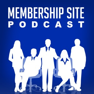 Membership Site Podcast: Passive Income, Online Business