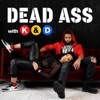 Dead Ass with Khadeen and Devale Ellis artwork