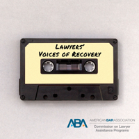 Lawyers' Voices of Recovery podcast