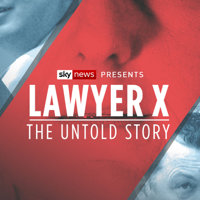 Sky News - Lawyer X: The Untold Story podcast