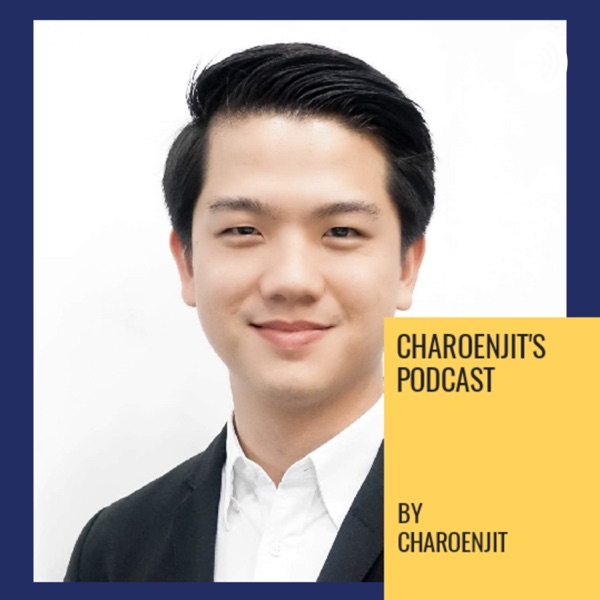 Charoenjit's Podcast