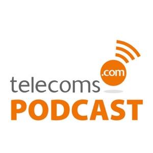 Telecoms.com Podcast