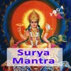 Surya Mantra Recitations and Kirtans