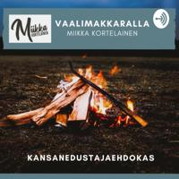 Vaalimakkaralla - Miikka Kortelainen podcast