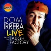 Dom Irrera Live from the Laugh Factory artwork